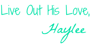 Haylee for Satisfaction Through Christ