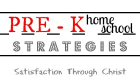 Preschool homeschooling strategies and organization tips from Satisfaction Through Chirst
