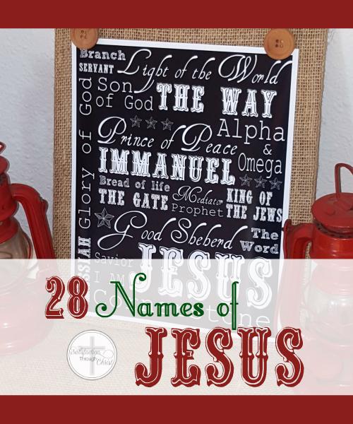 Twenty-eight names of Jesus PLUS a free printable!