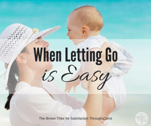 When Letting Go is Easy